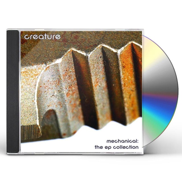creature MECHANICAL : THE EP COLLECTION CD