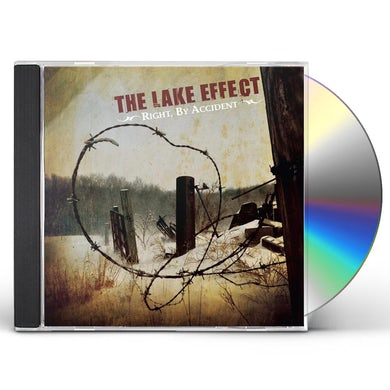 Lake Effect RIGHT BY ACCIDENT CD