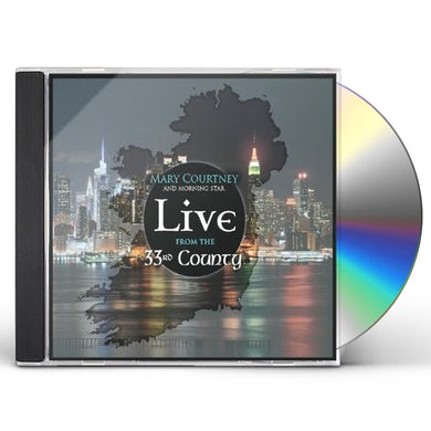 Mary Courtney LIVE FROM THE 33RD COUNTY CD