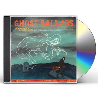 LONESOME WYATT GHOST BALLADS CD