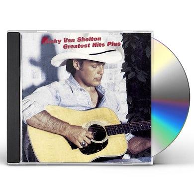 Ricky Van Shelton GREATEST HITS PLUS CD