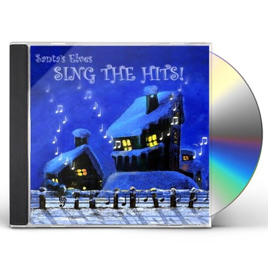 Santa's Elves SING THE HITS CD