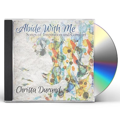Christa Durand ABIDE WITH ME CD