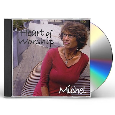 Michel HEART OF WORSHIP CD