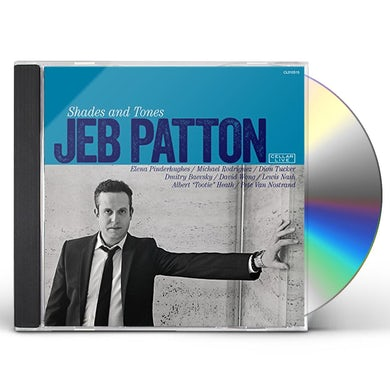 Jeb Patton SHADES & TONES CD