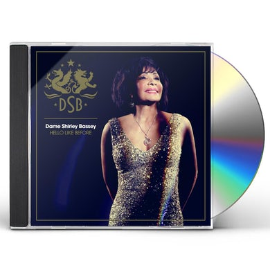 Dame Shirley Bassey HELLO LIKE BEFORE CD