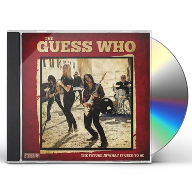 The Guess Who THE FUTURE IS WHAT IT USED TO BE CD
