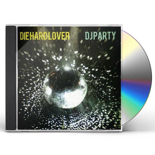 DJ Party DIE HARD LOVER CD