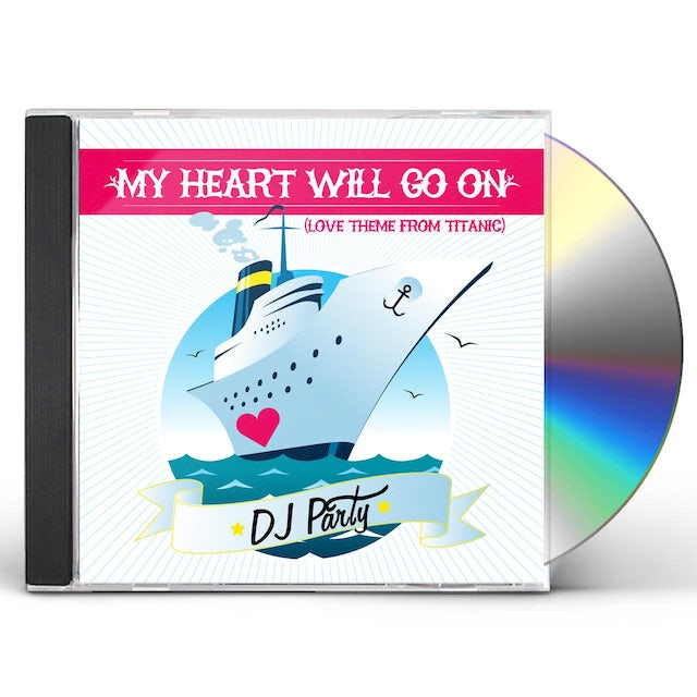 DJ Party MY HEART WILL GO ON CD