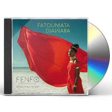 Fatoumata Diawara FENFO (SOMETHING TO SAY) CD