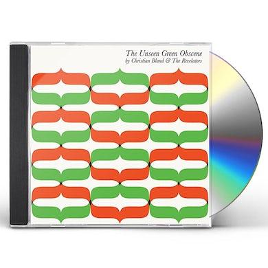 Christian Bland & The Revelators UNSEEN GREEN OBSCENE CD