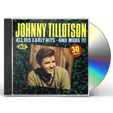 Johnny Tillotson ALL HIS EARLY HITS & MORE CD