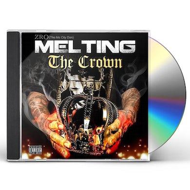 Z-Ro MELTING THE CROWN CD