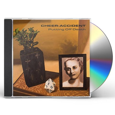 Cheer-Accident PUTTING OFF DEATH CD