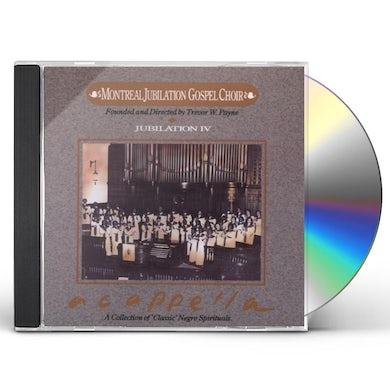 Montreal Jubilation Gospel Choir JUBILATION 4: A CAPPELLA CD