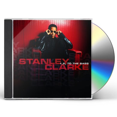 Stanley Clarke 1 2 TO THE BASS CD