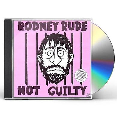 Rodney Rude NOT GUILTY CD
