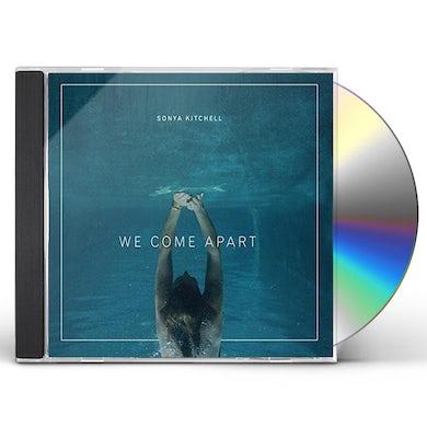 Sonya Kitchell WE COME APART CD