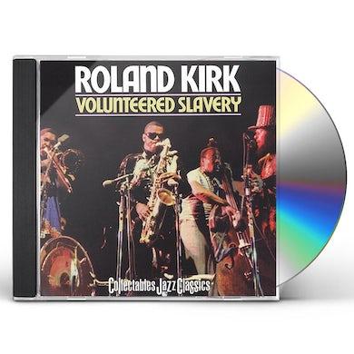 Rahsaan Roland Kirk VOLUNTEERED SLAVERY CD