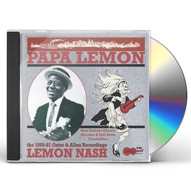 Lemon Nash PAPA LEMON - THE 1959-1961 OSTER & ALLEN RECORDING CD
