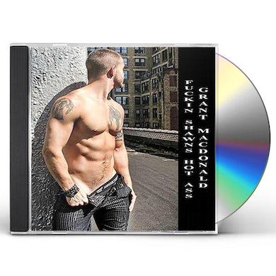 Grant MacDonald FUCKIN' SHAWN'S HOT ASS CD