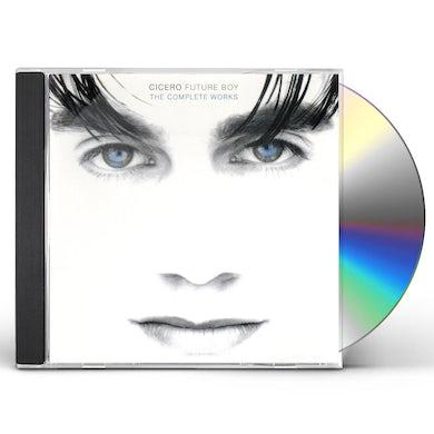 Cicero FUTURE BOY: COMPLETE WORKS CD