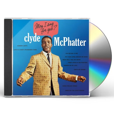 Clyde Mcphatter MAY I SING FOR YOU CD