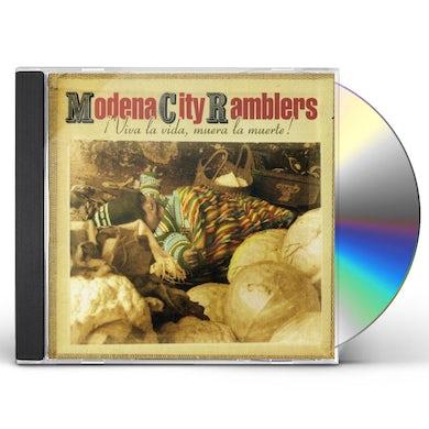 Modena City Ramblers VIVA LA VIDA MUERA LA MUERTE CD