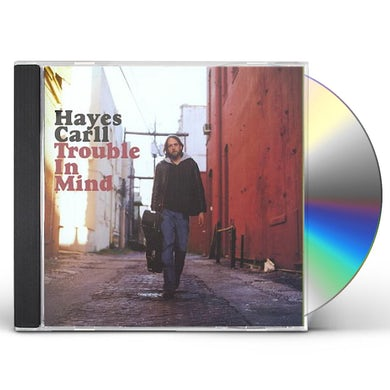 Hayes Carll TROUBLE IN MIND CD