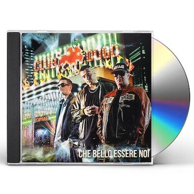 CHE BELLO ESSERE NOI CD