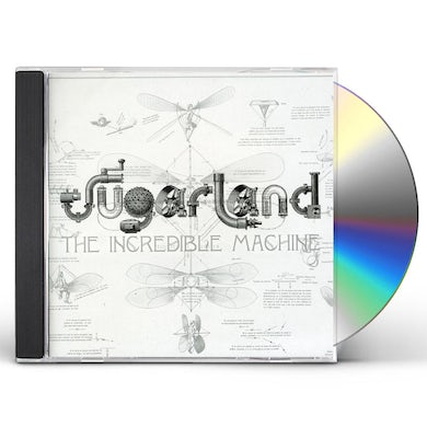 Sugarland INCREDIBLE MACHINE CD