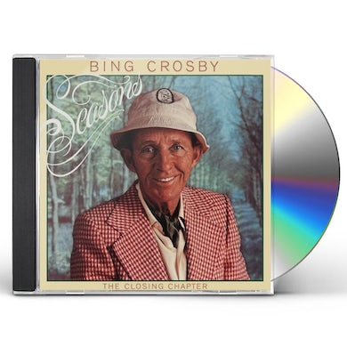 Bing Crosby SEASONS: THE CLOSING CHAPTER CD