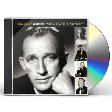 Bing Crosby SO RARE: TREASURES FROM THE CROSBY ARCHIVE CD