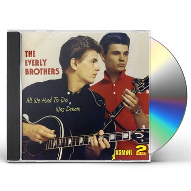 The Everly Brothers ALL WE HAD TO DO WAS DREAM & CADENCE SIDES CD