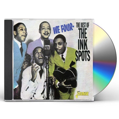 WE FOUR: BEST OF THE INK SPOTS CD
