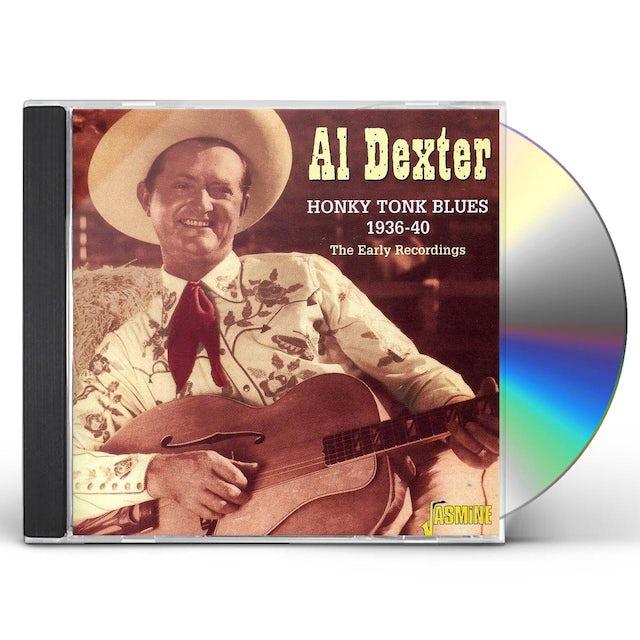 Al Dexter HONKY TONK BLUES 1936-40: EARLY RECORDINGS CD