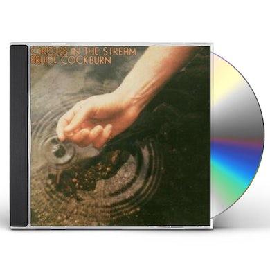 Bruce Cockburn CIRCLES IN STREAM CD