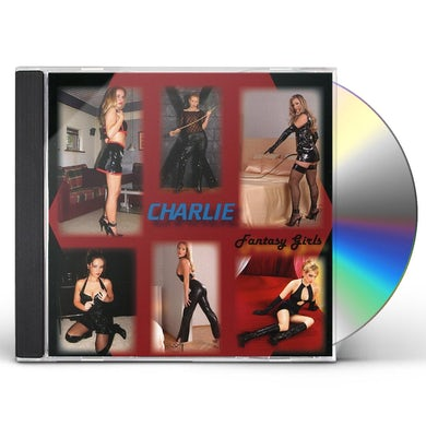 Charlie FANTASY GIRLS CD