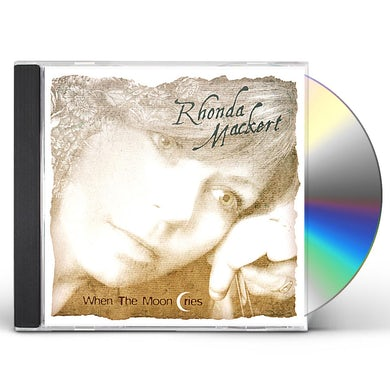 Rhonda Mackert WHEN THE MOON CRIES CD