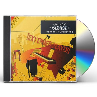 Scarlet BLONDE BEDROOM SUPERSTARS EXTENDED PLAYER CD