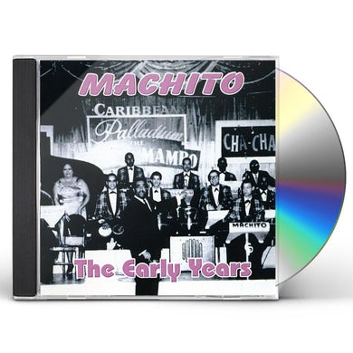 Machito EARLY YEARS CD