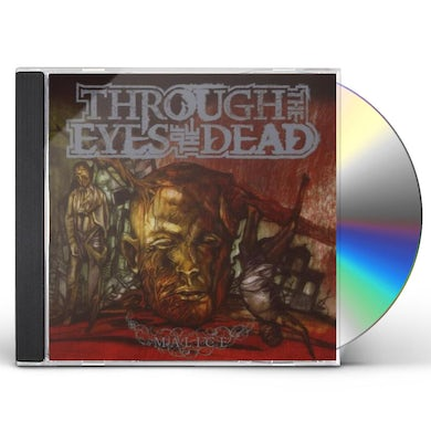 Through The Eyes Of The Dead MALICE CD