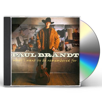 Paul Brandt WHAT I WANT HITS CD