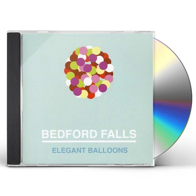 Bedford Falls ELEGANT BALLOONS CD
