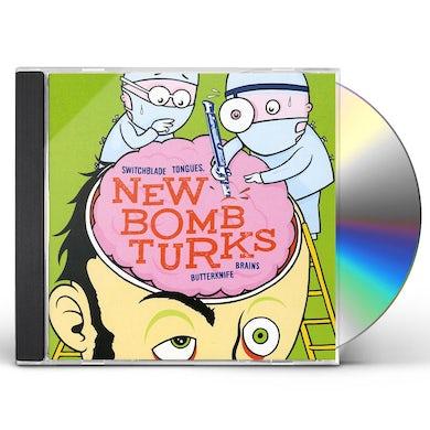 New Bomb Turks SWITCHBLADE TONGUES & BUTTERKNIFE BRAINS CD