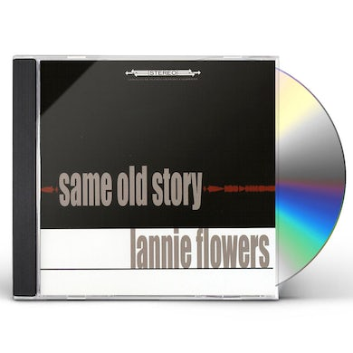 Lannie Flowers SAME OLD STORY CD