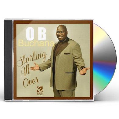 O.B. Buchana STARTING ALL OVER CD