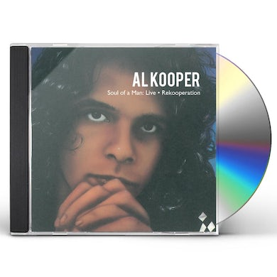 Al Kooper SOUL OF A MAN: LIVE CD