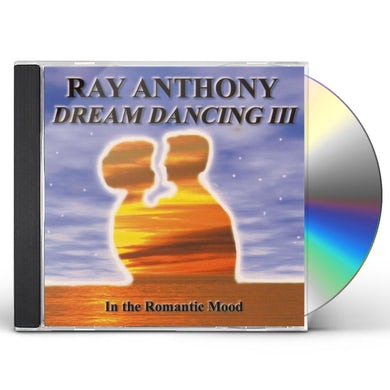 Ray Anthony ROMANTIC MOOD: DREAM DANCING III CD