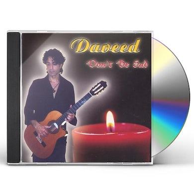 Daveed DON'T BE SAD CD